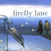 Firefly Lane by Kristin Hannah