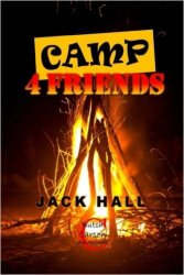 camp 4 friends